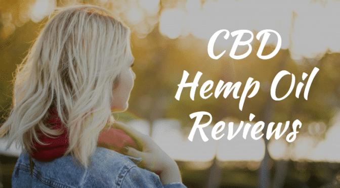 CBD Hemp Oil Reviews