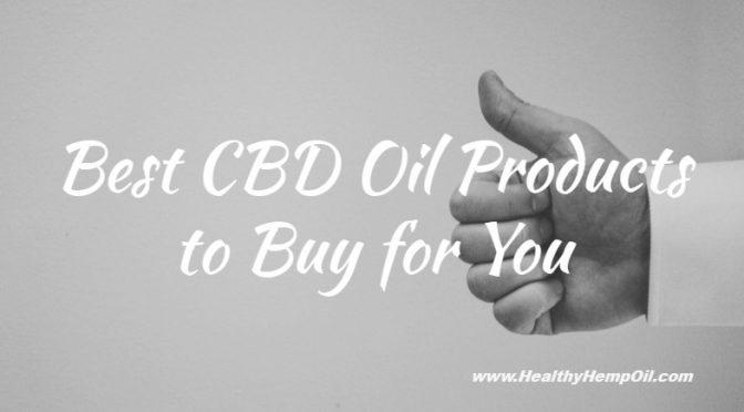 Best CBD Oil | Best Hemp Products Online | Best hemp store online