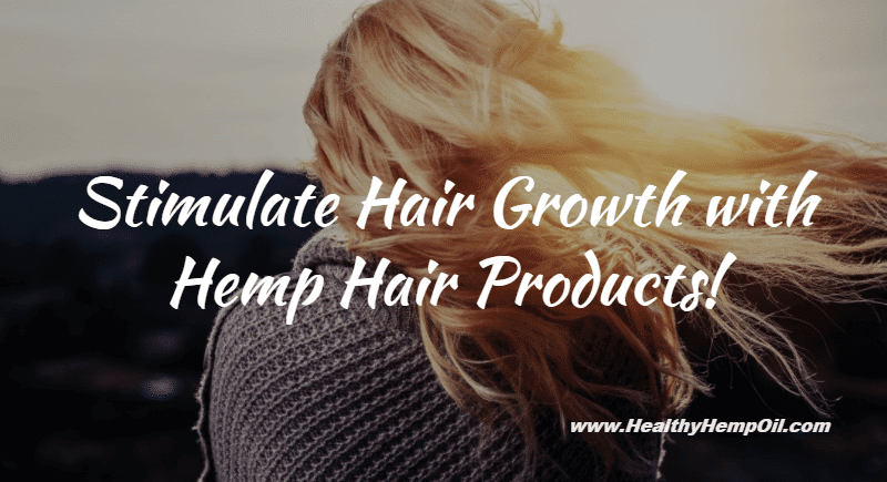 Hemp Hair Products
