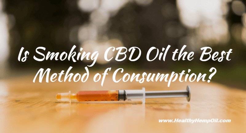 Smoking CBD Oil - Featured Image