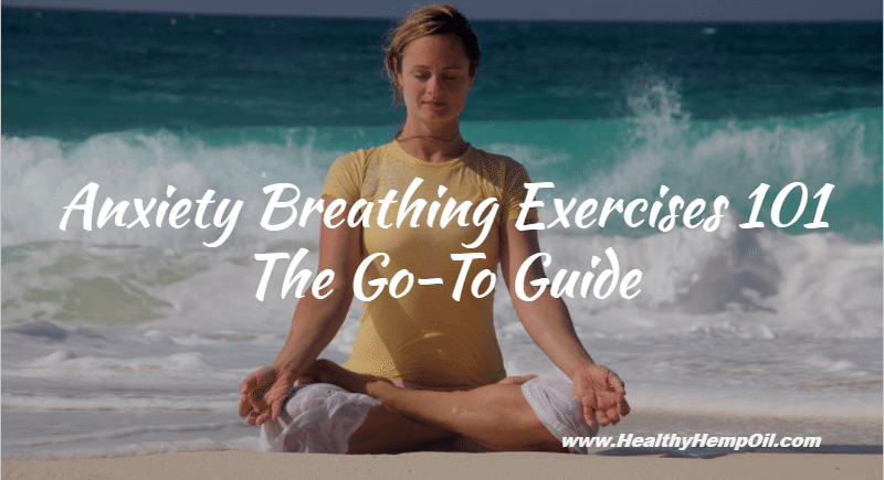 Anxiety Breathing Exercises
