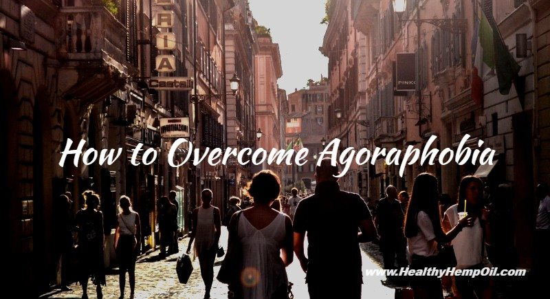 How to Overcome Agoraphobia