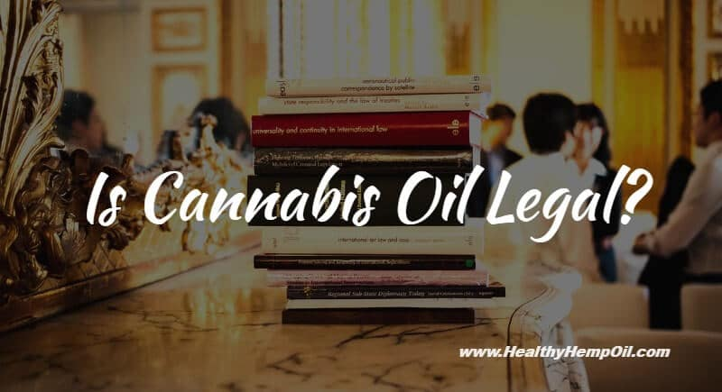 Is Cannabis Oil Legal