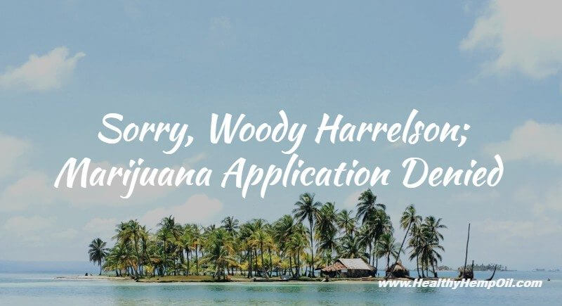Woody Harrelson Marijuana