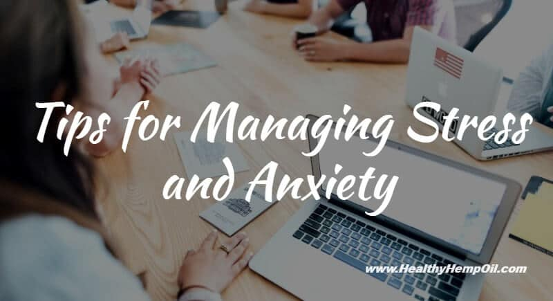 Managing Stress and Anxiety