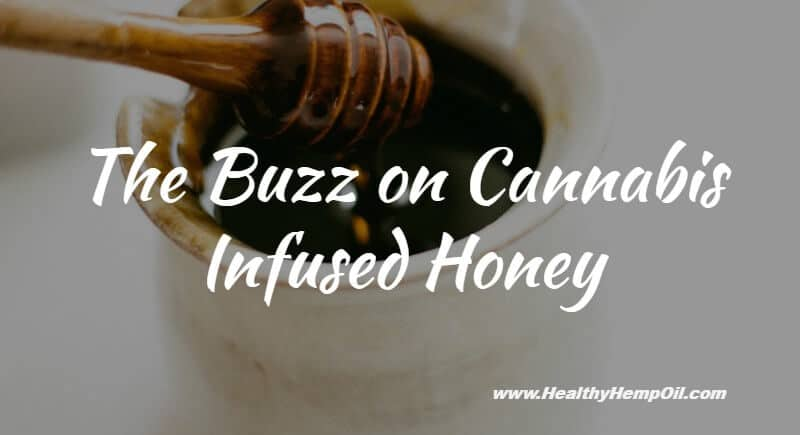 Cannabis Infused Honey
