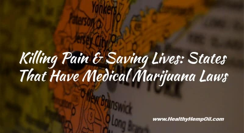 States That Have Medical Marijuana