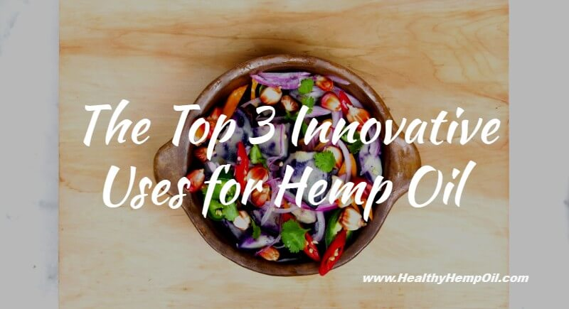 Uses for Hemp Oil