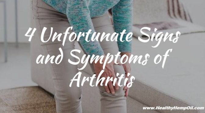4-unfortunate-signs-and-symptoms-of-arthritis