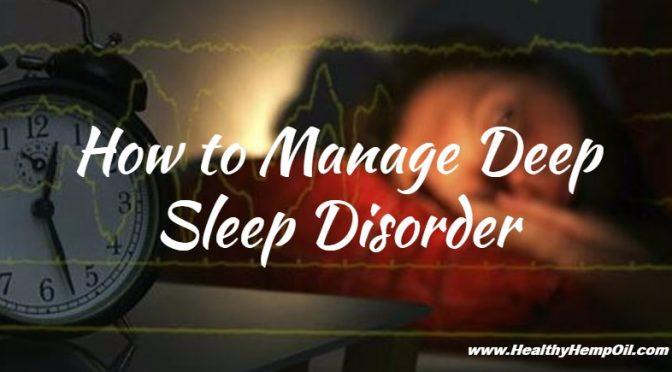how-to-manage-deep-sleep-disorder