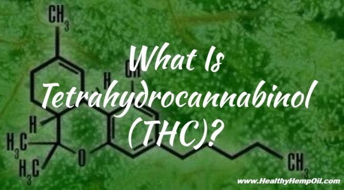 what-is-tetrahydrocannabinol-thc