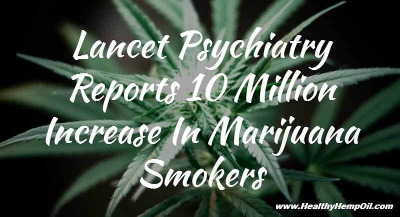 lancet-psychiatry-reports-10-million-increase-in-marijuana-smokers