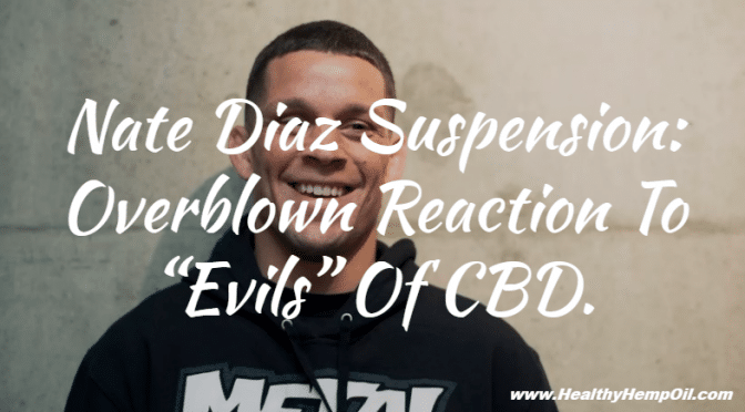 nate-diaz-suspension-overblown-reaction-to-evils-of-cbd