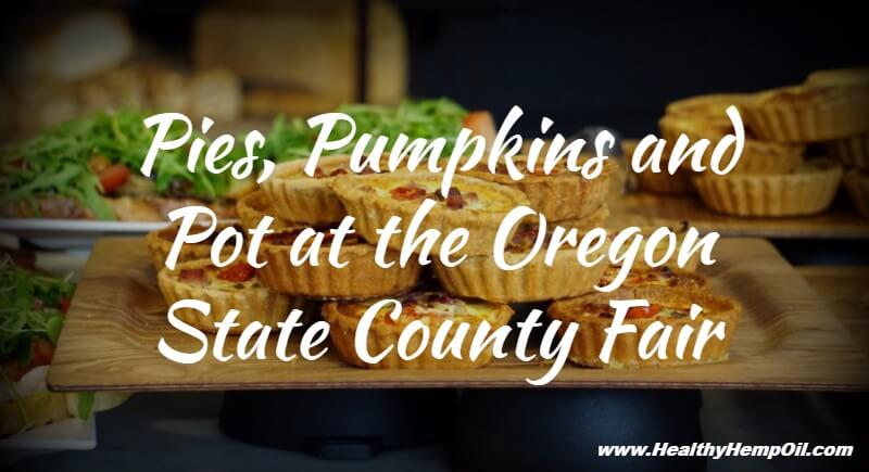 pies-pumpkins-and-pot-at-the-oregon-state-county-fair