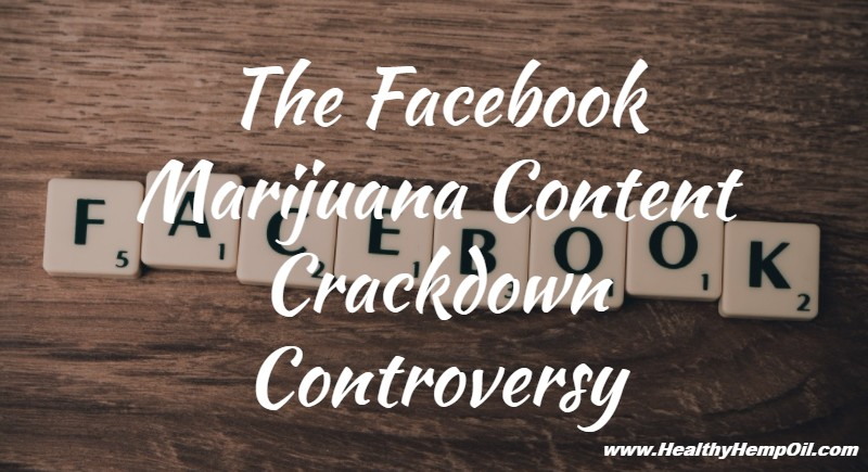 the-facebook-marijuana-content-crackdown-controversy