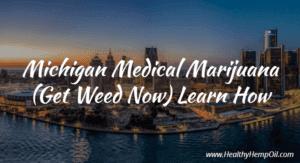 Michigan Medical Marihuana