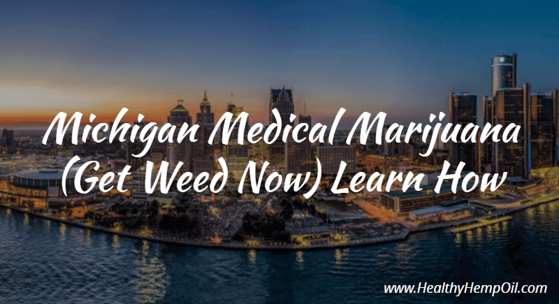 Michigan Medical Marihuana