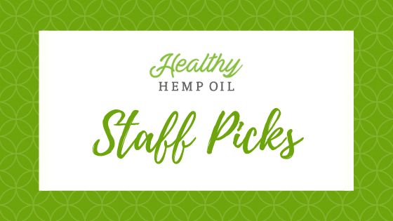 Healthy Hemp Oil Staff Picks